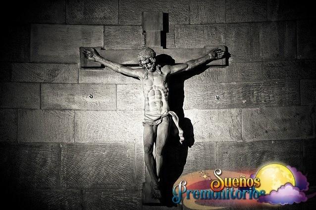 soñar con jesus crucificado